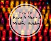mindful holiday